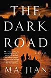 The Dark Road: A Novel