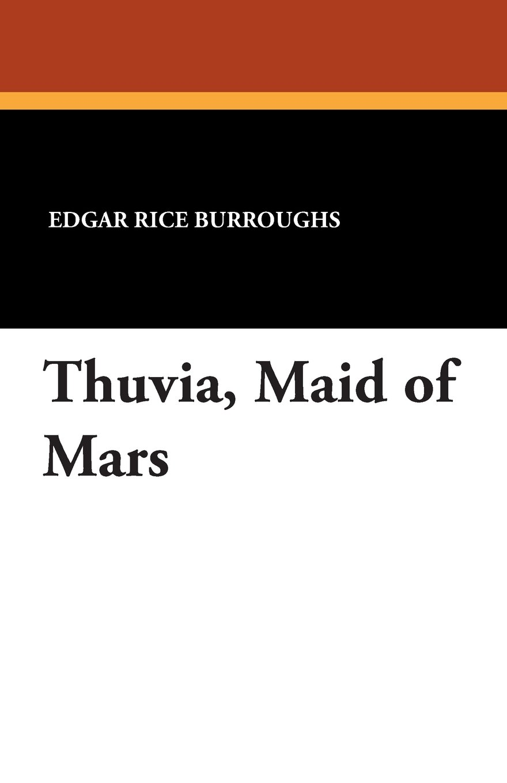 Download Thuvia, Maid of Mars PDF