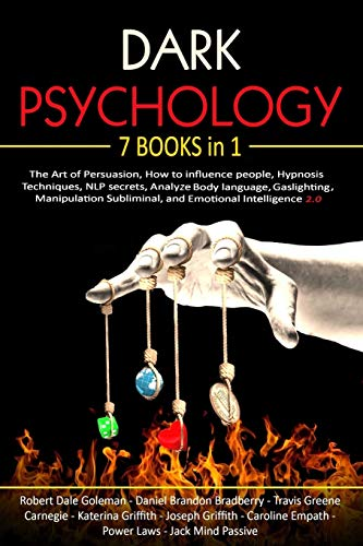Dark Psychology: 7 in 1: The Art of Persuasion, How