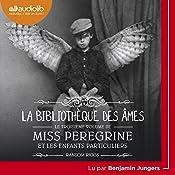 La Bibliothèque des âmes (Miss Peregrine et les enfants particuliers 3) | Ransom Riggs