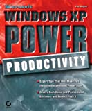 Microsoft Windows XP Power Productivity (Mastering) Pdf