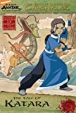 The Earth Kingdom Chronicles: The Tale of Katara (Avatar: The Last Airbender) by Michael Teitelbaum (2008-04-08)