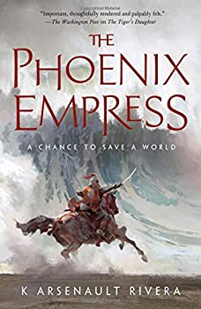 The Phoenix Empress by K. Arsenault Rivera epic fantasy book reviews
