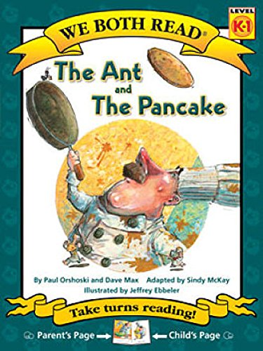 The Ant and the Pancake (We Both Read - Level K -1 (Cloth))