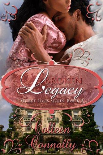 Broken Legacy (Secret Lives Book 2)