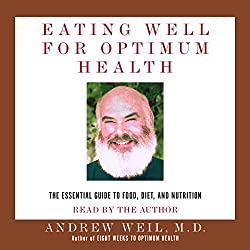 Eating Well for Optimum Health