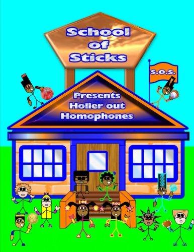 Download Holler Out Homophones: School Of Sticks (Volume 2) pdf epub