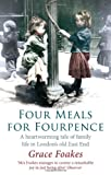 Four Meals for Fourpence, Grace Foakes, 1844087271