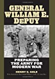 Book cover for General William E. DePuy: Preparing the Army for Modern War