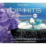 Top-Hits zum Entspannen Vol. 4 - Die schönsten Kompositionen zum Träumen und Wohlfühlen