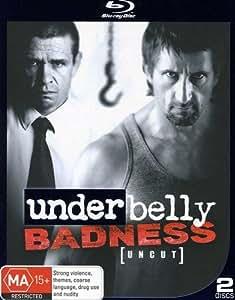 Underbelly Badness BD