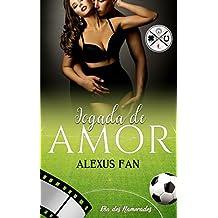 Jogada de Amor (Dia dos Namorados Livro 2)