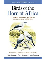 Birds of the Horn of Africa: Ethiopia, Eritrea, Djibouti, Somalia, and Socotra - Revised and Expanded Edition