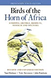Birds of the Horn of Africa: Ethiopia, Eritrea, Djibouti, Somalia, and Socotra - Revised and Expanded Edition (Princeton Field Guides)