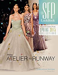 The SFP LookBook Atelier to Runway: New York Fashion Week Spring 2015