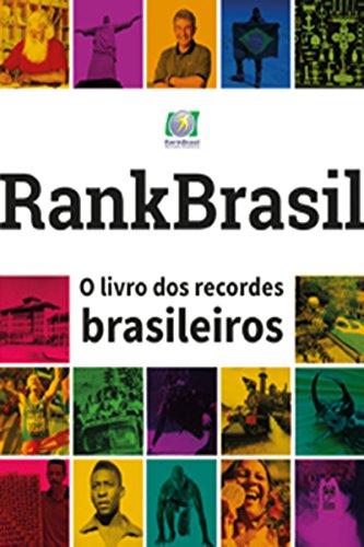Rankbrasil - O livro dos recordes brasileiros