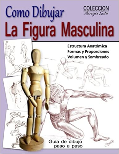 Como Dibujar La Figura Masculina Anatomia Humana Tecnicas