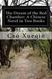 The Dream of the Red Chamber: A Chinese Novel in Two Books