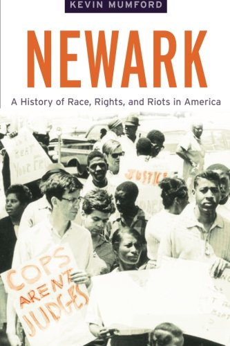 Books : Newark: A History of Race, Rights, and Riots in America (American History and Culture)