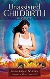 Unassisted Childbirth, 2nd Edition