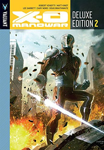 X-O Manowar Deluxe Edition Book 2 (X-O Manowar DLX Hc)