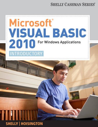 Microsoft Visual Basic 2010 for Windows Applications: Introductory (Available Titles Skills Assessment Manager (SAM) - Office 2010) by Brand: Cengage Learning