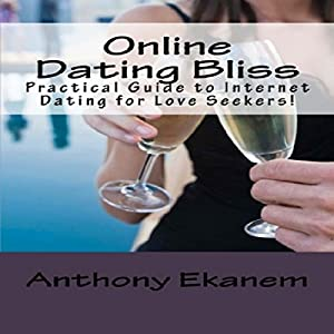 Online Dating Bliss Audiobook