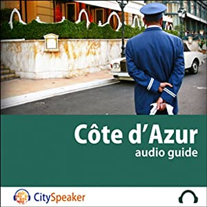 Côte d'Azur (Audio Guide CitySpeaker) | Livre audio