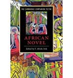 img - for [(The Cambridge Companion to the African Novel)] [Author: F. Abiola Irele] published on (August, 2009) book / textbook / text book