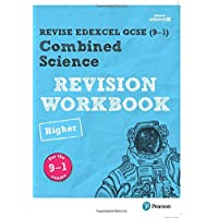 Revise Edexcel GCSE (9-1) Combined Science Higher Revision Workbook: for the 9-1 exams