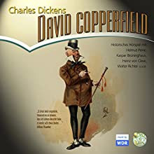 David Copperfield Hörspiel von Charles Dickens Gesprochen von: Horst Peine, Walter Richter, Kaspar Brüninghaus