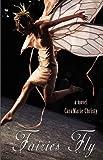 Fairies Fly, Caramarie Christy, 1602902151