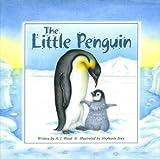 The Little Penguin, A. J. Wood, 1551682540