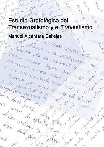 Estudio Grafolgico del Transexualismo y el Travestismo (Spanish Edition)
