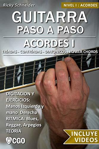 Acordes I - Guitarra Paso a Paso - con Videos HD: Tríadas, Cuatríadas,