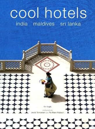 Amazon.com: Cool Hotels: India, Maldives, Sri Lanka eBook