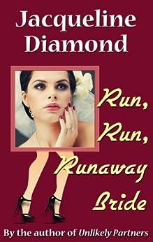 Run, Run, Runaway Bride by [Diamond, Jacqueline]