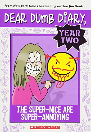 (Dear Dumb Diary Year Two #2: The Super-Nice Are Super-Annoying)
