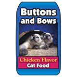 Triumph Pet - Sportsmans 486066 Buttons Bows Cat Food Chicken, 40 lb