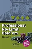 Professional No-Limit Hold'em. Band 1 - Poker