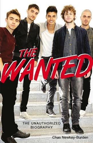 The Wanted: The Unauthorized Biography PDF
