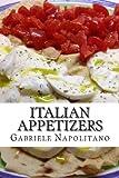 Italian Appetizers, Gabriele Napolitano, 1480066974