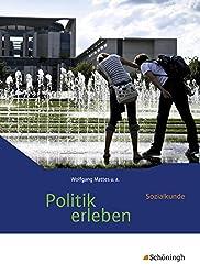 Politik erleben - Sozialkunde - Stammausgabe - Neubearbeitung: Schülerband