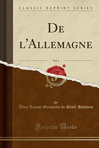 (De l'Allemagne, Vol. 1 (Classic Reprint) (French Edition))