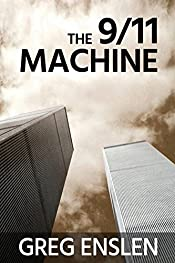 The 9/11 Machine