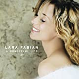 A Wonderful Life By Lara Fabian (2005-03-15)