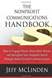 The Nonprofit Communications Handbook, Jeff McLinden, 1482069946