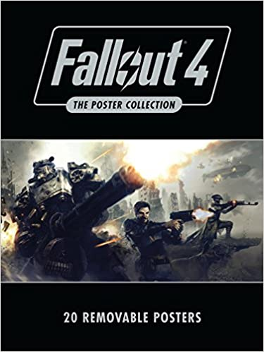Fallout 4: The Poster Collection: Based On The Game Fallout 4 By Bethesda Softworks Descargar ebooks PDF