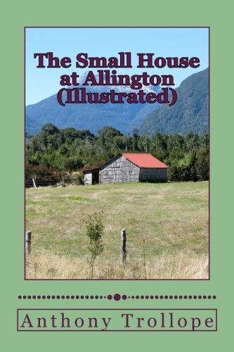 Read Online The Small House at Allington (Illustrated) pdf