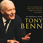 An Audience with Tony Benn | Tony Benn